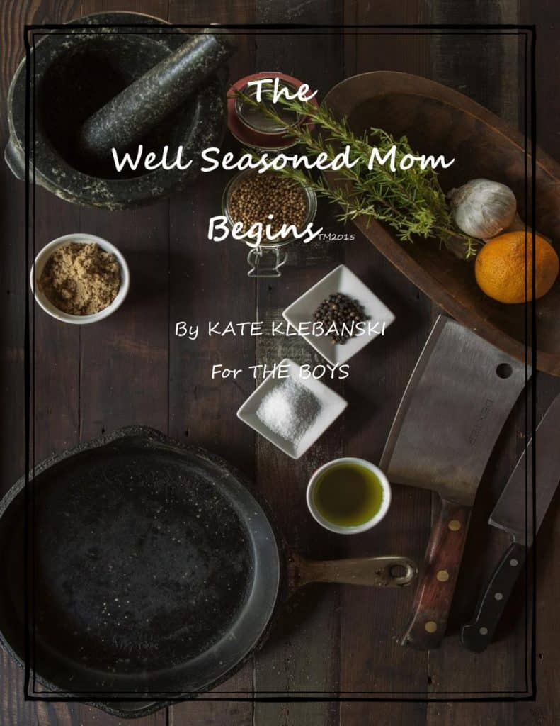 Books the well seasoned mom there are easy main courses as well as appetizers side dishes and desserts all with easy instructions for the beginner cook forumfinder Gallery